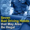 Bad Driving Habits That May Be Illegal