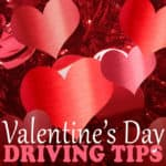 valentines day driving tips