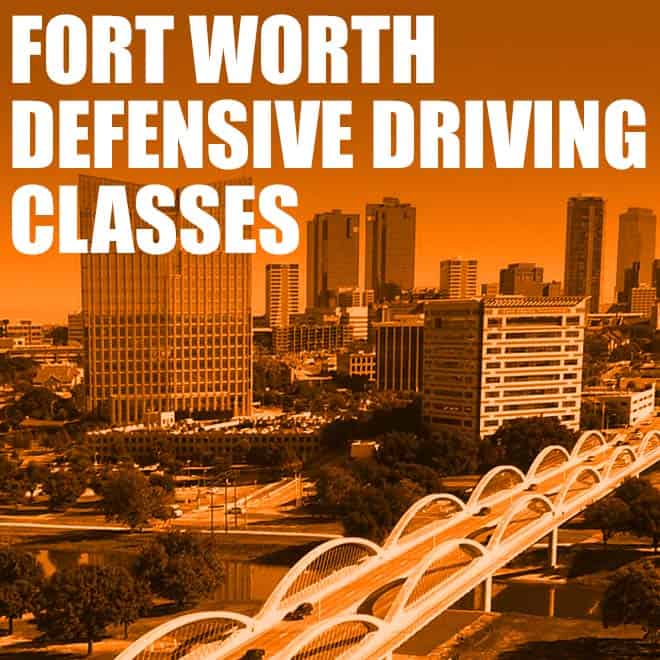 fort worth defensive driving classes